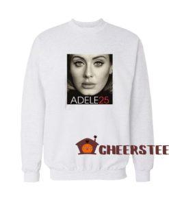 Adele 25 Sweatshirt For Unisex