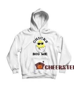 Easter Sunday Chicks Dig Me Hoodie For Unisex