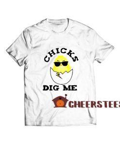 Easter Sunday Chicks Dig Me T-Shirt