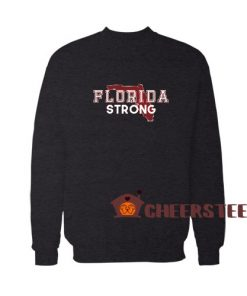 Florida Stay Strong Sweatshirt For Unisex
