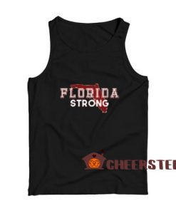 Florida Stay Strong Tank Top for Unisex