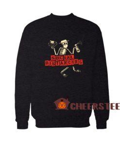 Skeleton Social Distancing Sweatshirt For Unisex