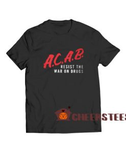 Acab Dare Logo T-Shirt Resist The War On Drugs Size S – 3XL