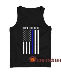 Back The Blue Tank Top Thin Blue Line Flag Size S – 3XL