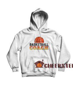 Basketball Coach Jobs Hoodie Funny Coach Size S – 3XL