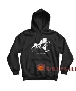 New York Strong Hoodie New York Tough Size S-3XL