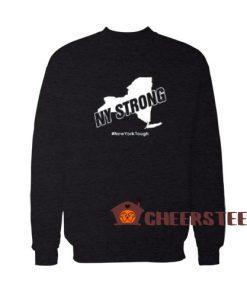 New York Strong Sweatshirt New York Tough Size S-3XL