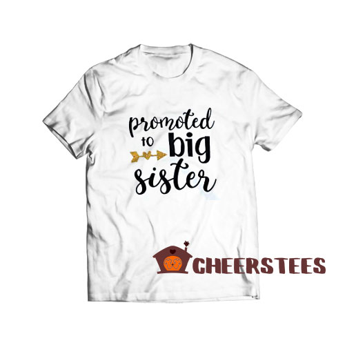 Promoted to Big Sister T-Shirt Toddler Girls S – 3XL