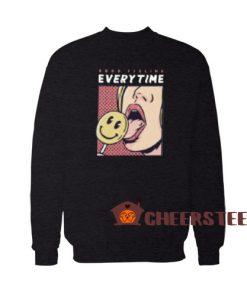 Good Feeling Every Time Sweatshirt Pop Art Size S-3XL