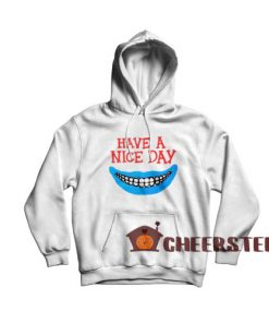 Have a Nice Day Boys Hoodie For Men And Women Size S-3XL