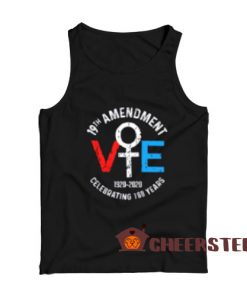 19Th Amendment Vote Tank Top Celebrating 100 Years For Unisex