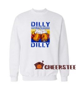 Dilly Dilly Drinking Beer Sweatshirt Vintage Size S-3XL
