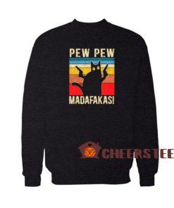 Cat Pew Pew Madafakas Sweatshirt Vintage Sunset For Unisex