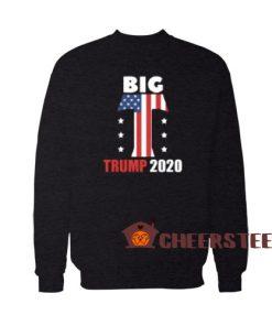 Big T Trump 2020 Sweatshirt Donald Trump For Unisex
