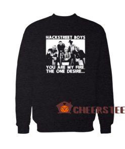 Hackstreet Boy You Are My Fire Sweatshirt For Unisex