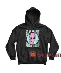 Stay Trippy Ufo Hoodie Little Hippie Pink Alien For Unisex