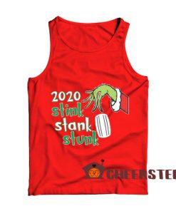 2020 Stink Stank Stunk Tank Top Grinch Mask Size S-2XL