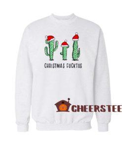 Christmas Fucktus Cactus Sweatshirt Merry Christmas Size S-3XL
