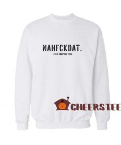 Fred Hampton Quote Sweatshirt