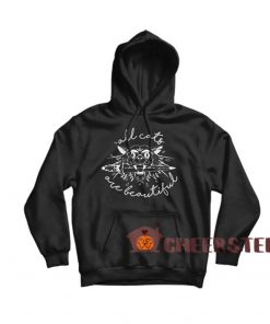 All Cats Are Beautiful Hoodie