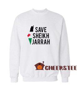 Free Palestine Save Sheikh Jarrah Sweatshirt