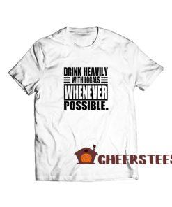 Anthony Bourdain Quote T Shirt