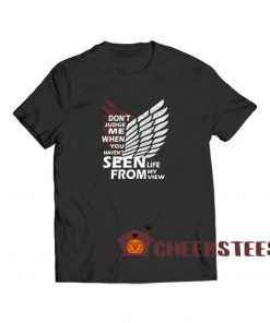 Attack On Titan Quote T Shirt